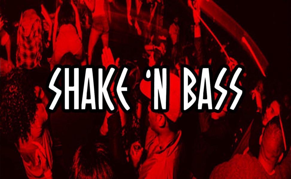 Shake 'N Bass