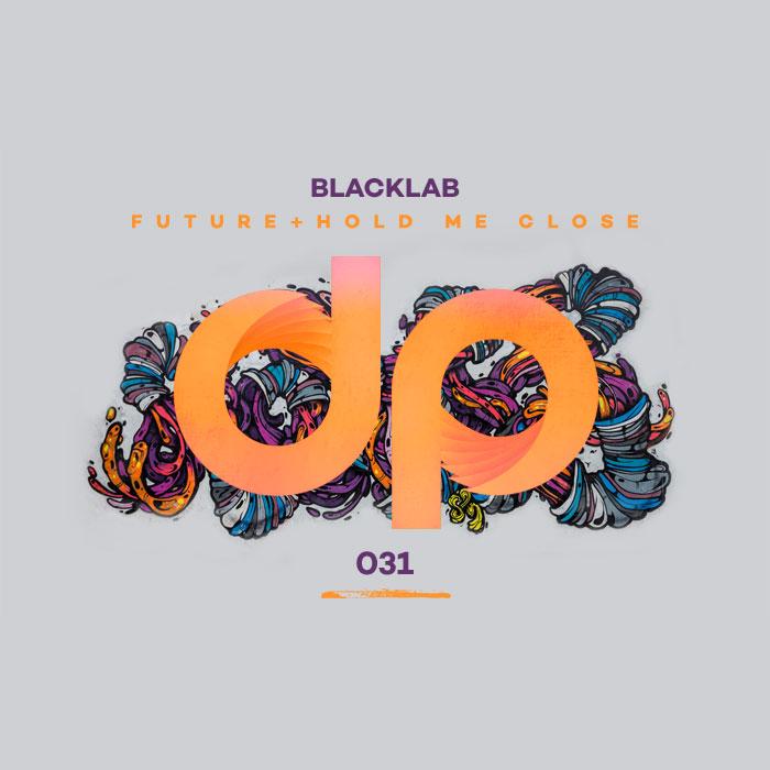 Blacklab Future / Hold Me Close
