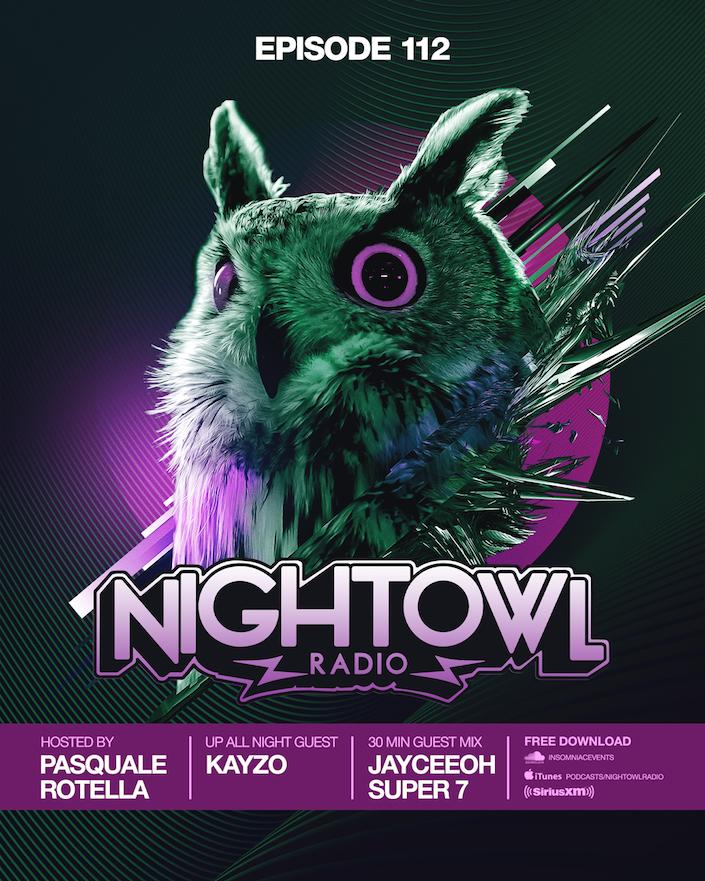 Night Owl Radio' 112 ft  Kayzo and Jayceeoh | Insomniac