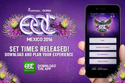 EDC Mexico 2016 Set Times & App Now Available