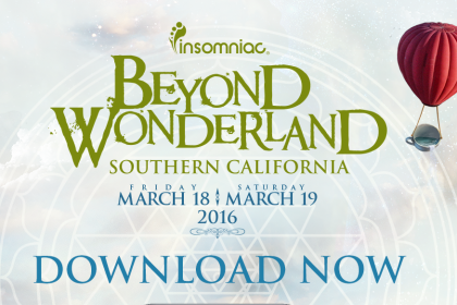 Beyond Wonderland SoCal 2016 Set Times and App Now Available