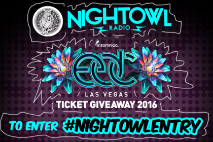 'Night Owl Radio' Is Giving You the Chance to Win Tickets to EDC Las Vegas 2016