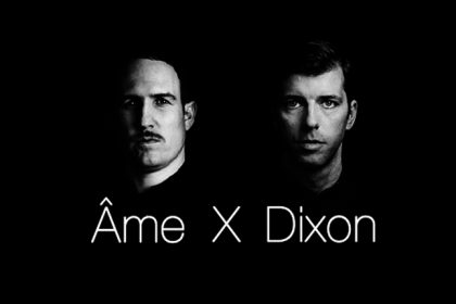 Dixon and Âme Unite for a Stunning 'Essential Mix'