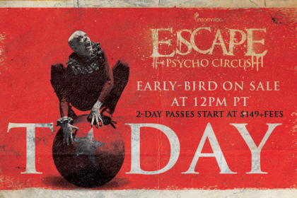 Escape: Psycho Circus 2016 Early-Bird Tickets on Sale Now