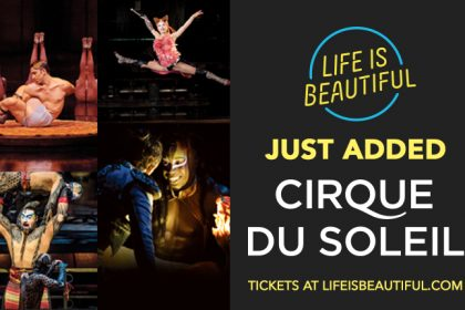Cirque du Soleil Joins the Life Is Beautiful 2016 Lineup