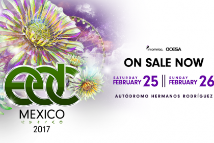 EDC Mexico 2017 Tickets on Sale Now