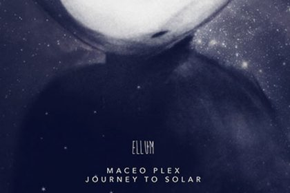 Maceo Plex Has 2 Albums Imminent as He Takes a 'Journey to Solar'