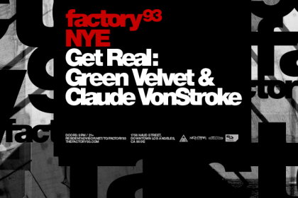 Factory 93 Announces New Year's Eve Show With Get Real in Los Angeles December 2016