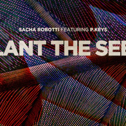 "Sacha Robotti Sows Booty House-Rooted Cut ""Plant the Seed"" on Insomniac Records"