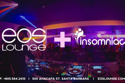 Insomniac Partners With EOS Lounge in Santa Barbara