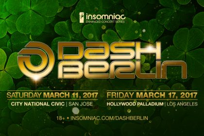 Celebrate St. Patrick's Day With Dash Berlin in NorCal and SoCal March 2017