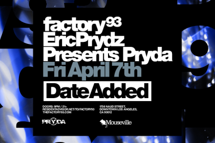 Factory 93 Hosts Eric Prydz Presents Pryda in Los Angeles April 2017