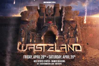 Basscon: Wasteland Returns to SoCal April 2017