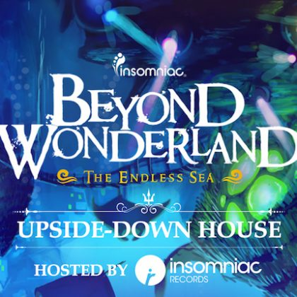 Crash the Upside-Down House With This Beyond Wonderland 2017 Playlist