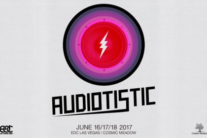 Audiotistic to Host cosmicMEADOW at EDC Las Vegas 2017