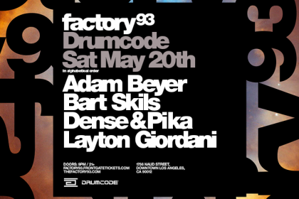 Factory 93 Presents Drumcode in Los Angeles May 2017