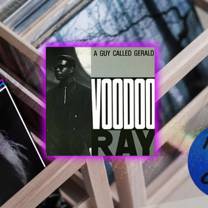 """A Guy Called Gerald """"Voodoo Ray"""""""