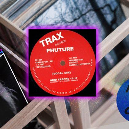 """Phuture """"Acid Tracks"""""""
