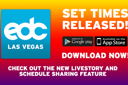 EDC Las Vegas 2017 Set Times and App Now Available