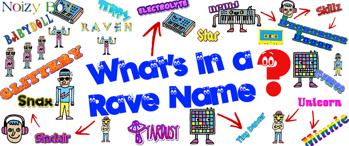 How to Talk to Your Parents About Rave Names