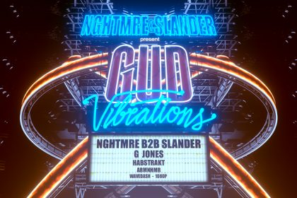 NGHTMRE and Slander Present Gud Vibrations in SoCal July 2017