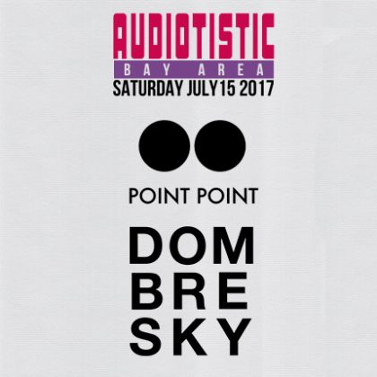Get Funky With This Exclusive Audiotistic Bay Area 2017 Mix From Dombresky and Point Point