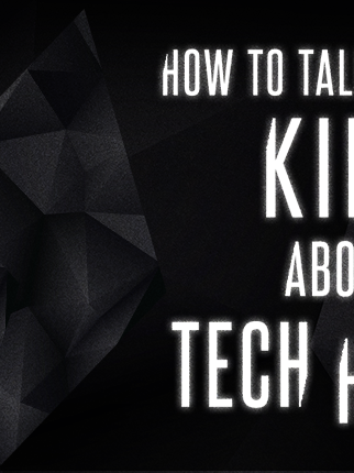 How to Talk to Your Kids About Tech House