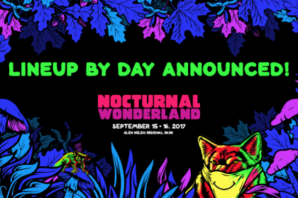 Nocturnal Wonderland 2017 Lineup by Day and Single-Day Tickets on Sale Now