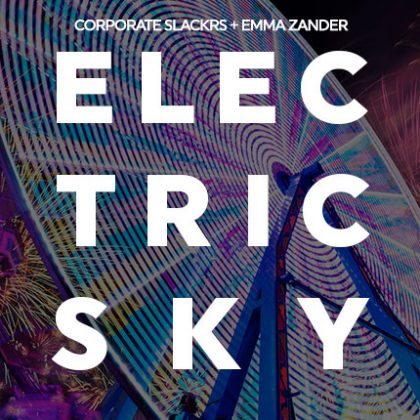 """Corporate Slackrs Channel the """"Electric Sky"""" of EDC Las Vegas With New Single on Insomniac Records"""