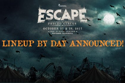 Escape: Psycho Circus 2017 Single-Day Tickets and Lineup by Day Available Now
