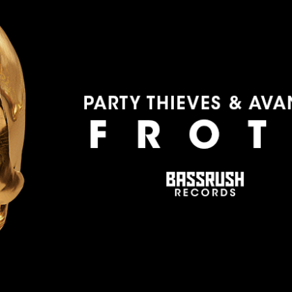 "Free Download: Prepare to ""Froth"" Out With Party Thieves and Avance on New Single for Bassrush Records"