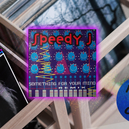 "Speedy J ""Something for Your Mind"""