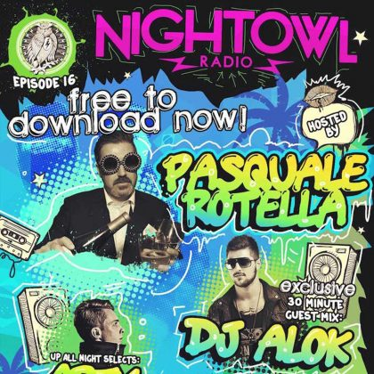 'Night Owl Radio' 016 ft. Arty and Alok