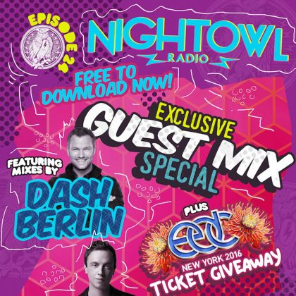 'Night Owl Radio' 024 ft. Dash Berlin and Andrew Rayel