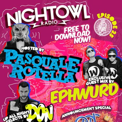 'Night Owl Radio' 025 ft. Don Diablo and Ephwurd