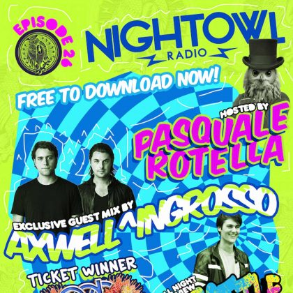 'Night Owl Radio' 026 ft. Axwell Λ Ingrosso and Throttle