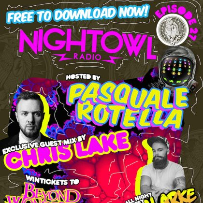 'Night Owl Radio' 027 ft. Will Clarke and Chris Lake