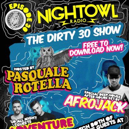 'Night Owl Radio' 030 ft. Afrojack and Adventure Club