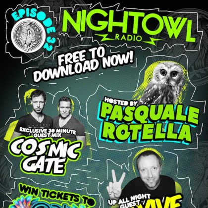 'Night Owl Radio' 032 ft. Cosmic Gate and Dave Ralph