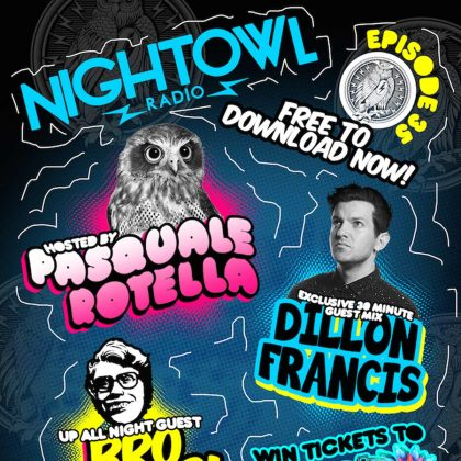 'Night Owl Radio' 035 ft. Dillon Francis and Bro Safari