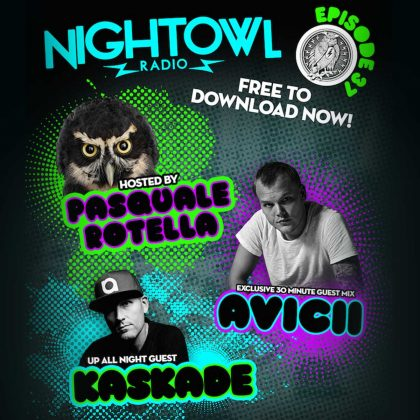 'Night Owl Radio' 037 ft. Kaskade and Avicii