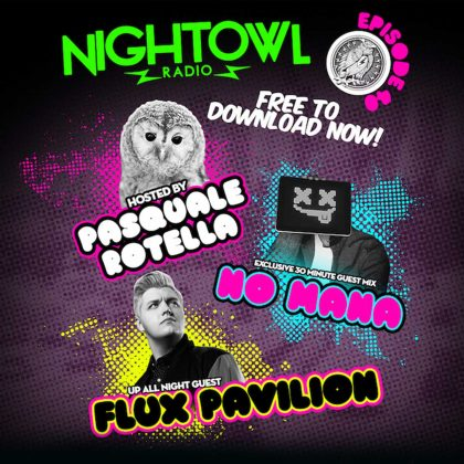 'Night Owl Radio' 040 ft. Flux Pavilion and No Mana