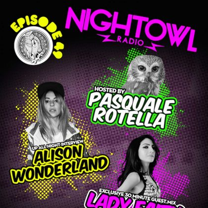 'Night Owl Radio' 049 ft. Alison Wonderland and Lady Faith