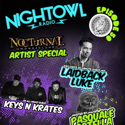 'Night Owl Radio' 050 ft. Keys N Krates and Laidback Luke