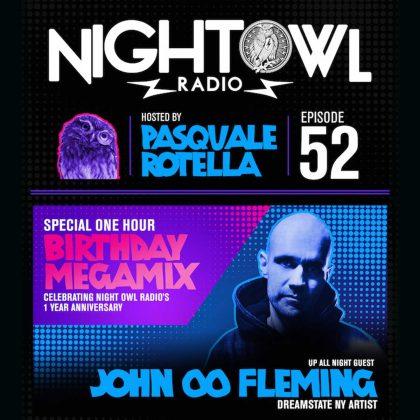 'Night Owl Radio' 052 ft. John 00 Fleming and Birthday Mega-Mix