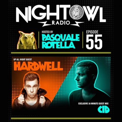 'Night Owl Radio' 055 ft. Hardwell and CID