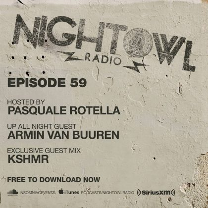 'Night Owl Radio' 059 ft. Armin van Buuren and KSHMR