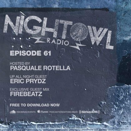 'Night Owl Radio' 061 ft. Eric Prydz and Firebeatz