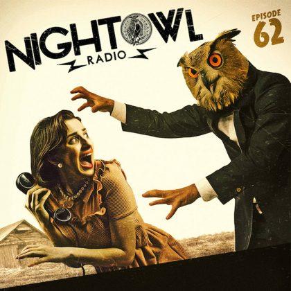 'Night Owl Radio' 062 ft. Escape: Psycho Circus 2016 Mega-Mix