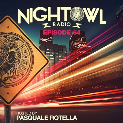 'Night Owl Radio' 064 ft. Sacha Robotti and ANGELZ